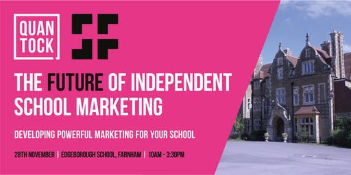 [LONDON] The Future of Independent School Marketing