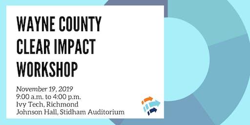 Wayne County Clear Impact Workshop