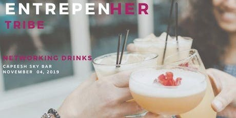 EntreprenHER Tribe Networking Drinks tickets