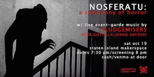 NOSFERATU: Film Screening with Live Avant-Garde Music 10/19/19