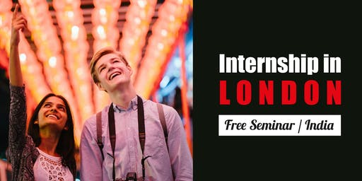 Internship in London / FREE SESSION, India