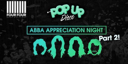 Abba Appreciation Night at FourFour Round 2 - Pop Up Disco