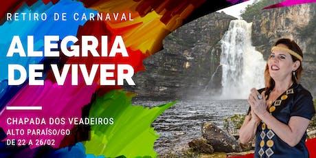 Retiro de carnaval 2020 na Chapada dos Veadeiros - Alegria de Viver! ingressos