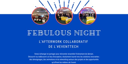 FEBulous Night | L'afterwork collaboratif de l'#EventTech