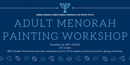 Adult Menorah Painting Workshop w/ Jewish London & Purple Hamsa Ceramics