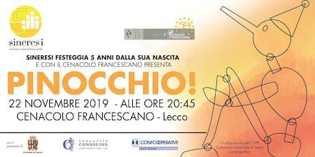 Pinocchio! biglietti