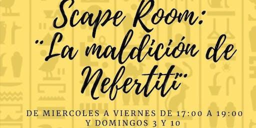 """Scape Room """"La Maldición de Nefertiti"""""""