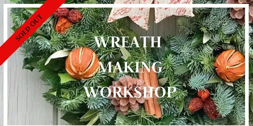 SOLD OUT Wreath Making Workshop 30th Nov 2pm