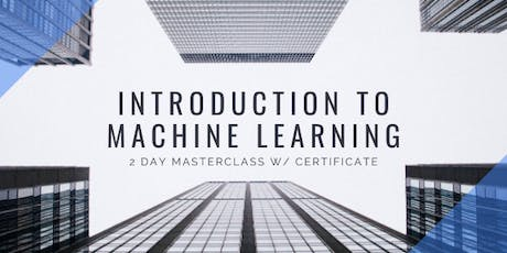 Introduction to Machine Learning + Certificate tickets