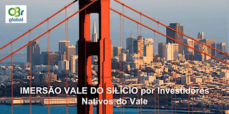 IMERSÃO VALE DO SILÍCIO por Investidores Nativos do Vale - Smart Cities Special ingressos
