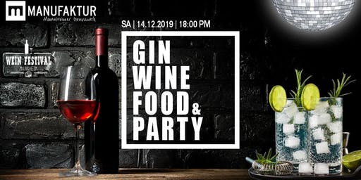 Weinfestival: Wein, Gin, Food & Party
