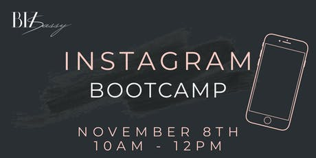 Instagram Bootcamp: Setting you up for Success tickets