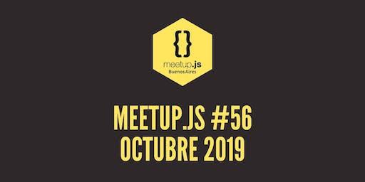 Meetup.js #56 - Octubre 2019