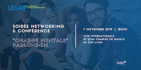 """Soirée Networking & Conférence #Lyon   La """"charge mentale"""", parlons-en ! billets"""