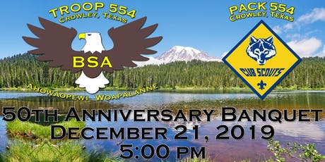50th Anniversary of Troop/Pack 554, Crowley United Methodist Church tickets