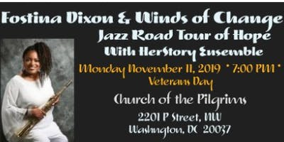 Fostina Dixon & Winds of Change Jazz Road Tour of Hope with HerStory Ensemble
