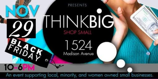 Black Friday Think BIG Shop Small  Experience Memphis Edition