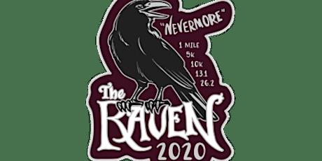 2020 The Raven 1M, 5K, 10K, 13.1, 26.2 -Boise bilhetes