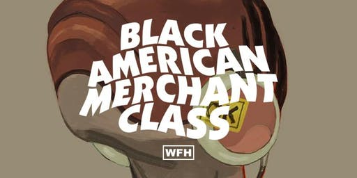 BLACK AMERICAN MERCHANT CLASS