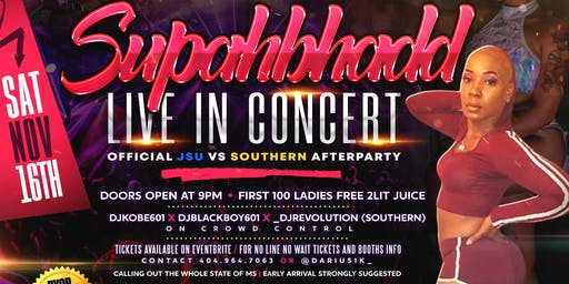 """SUPAHBHAD LIVE """"JSU vs SOUTHERN AFTERPARTY"""""""
