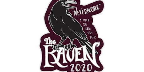 2020 The Raven 1M, 5K, 10K, 13.1, 26.2 -Baltimore tickets