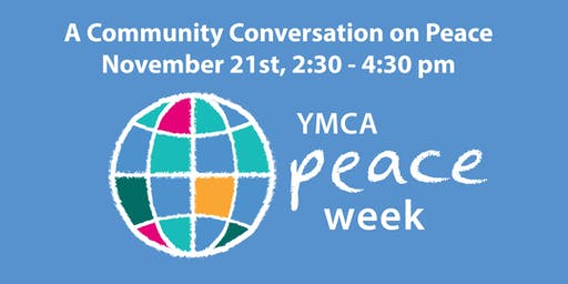 YMCA Peace Week - Community Conversation on Peace