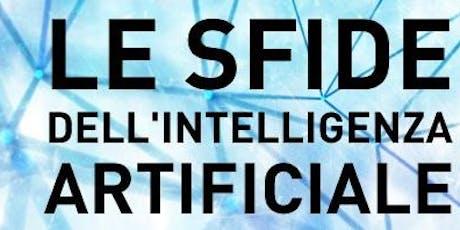 Le sfide dell'intelligenza artificiale: una lettura interdisciplinare biglietti