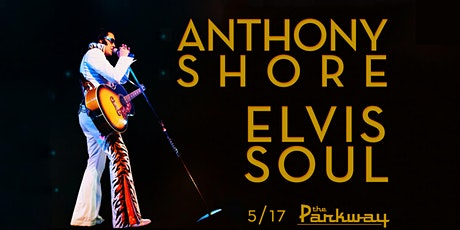 Anthony Shore's Elvis Soul tickets