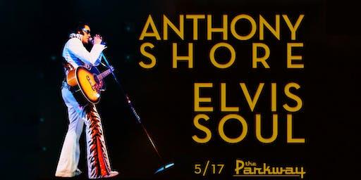 Anthony Shore's Elvis Soul