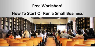 Free Workshop in San Antonio!  How To Start Or Run A Small Business