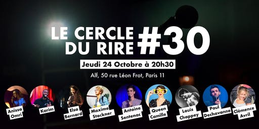 Le Cercle du Rire 30  [STAND-UP COMEDY]