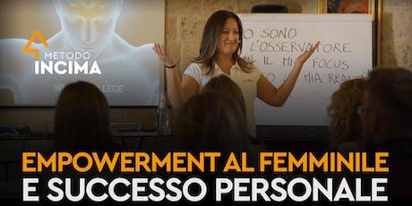 Empowerment Femminile e Successo Personale   Lecce, Italia biglietti