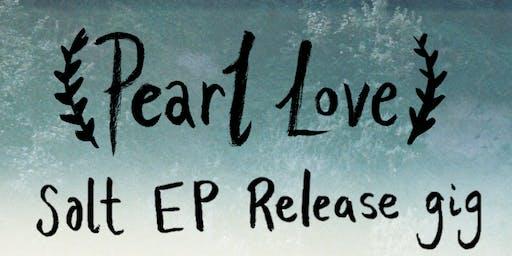 Salt EP Release Gig