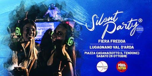 ☊ Silent Party® ☊ Lugagnano Val d'Arda Sab 26 Ott Fiera Fredda
