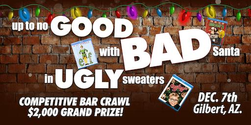 The Good, Bad, & Ugly Christmas Bar Crawl  -  $2,000 Grand Prize