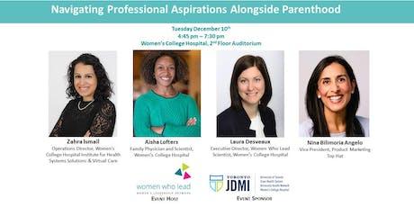 Navigating Professional Aspirations Alongside Parenthood tickets