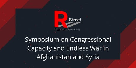 Symposium on Congressional Capacity and Endless War in Afghanistan & Syria tickets