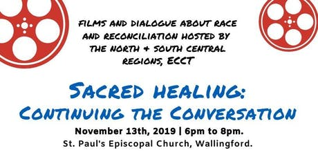 Sacred Healing; Continuing the Conversation tickets
