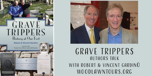 Author's Talk & Book Signing: Robert & Vincent Gardino's Grave Trippers