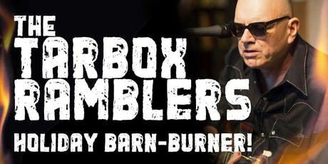 TARBOX RAMBLERS' 2nd annual Holiday Barn-Burner tickets