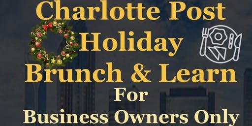 The Charlotte Post Holiday Business Brunch & Learn