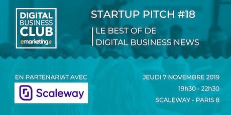 STARTUP PITCH #18 - Le Meilleur de Digital Business News billets