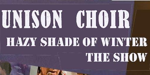 Unison Choir's Hazy Shade of Winter