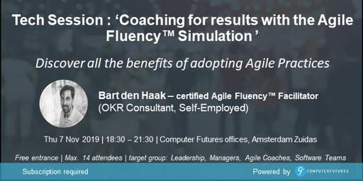 Tech Session  'Coaching for results with the Agile Fluency™ Simulation '