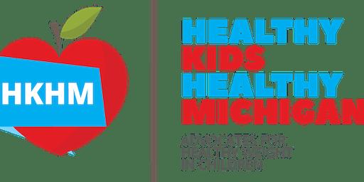 Healthy Kids Healthy Michigan Annual Meeting