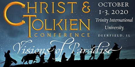 Christ & Tolkien Conference: Visions of Paradise tickets