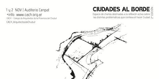 Ciudades al borde - 2° jornadas de Arquitectura y debate