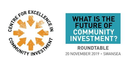 Roundtable: What is the future of community investment? (Swansea)