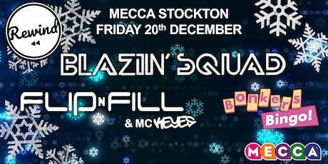 Mecca Stockton Flip N Fill & Blazin Squad tickets