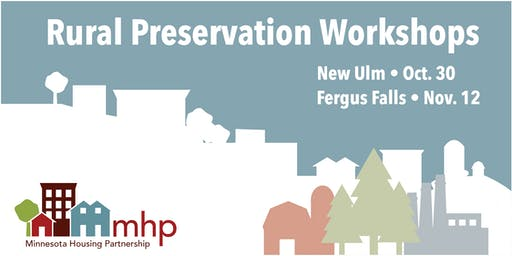 Preservation Workshop: Preserving Community Assets in Rural Minnesota